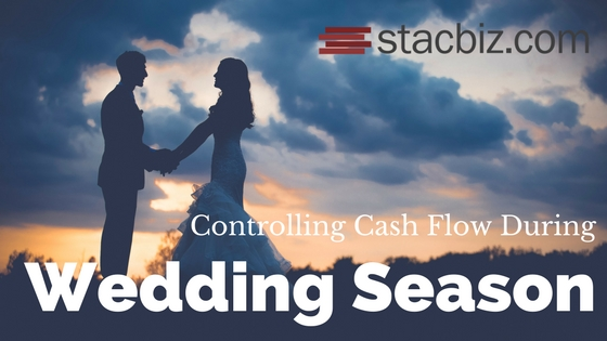 Controlling Cash Flow During Wedding Season
